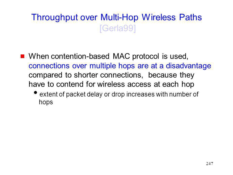 Throughput over Multi-Hop Wireless Paths [Gerla99]